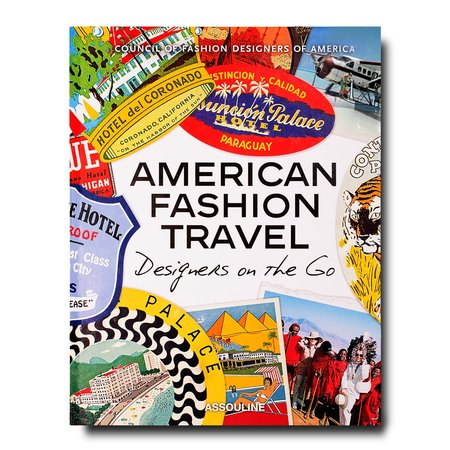 Assouline American Fashion Travel: Designs on the Go