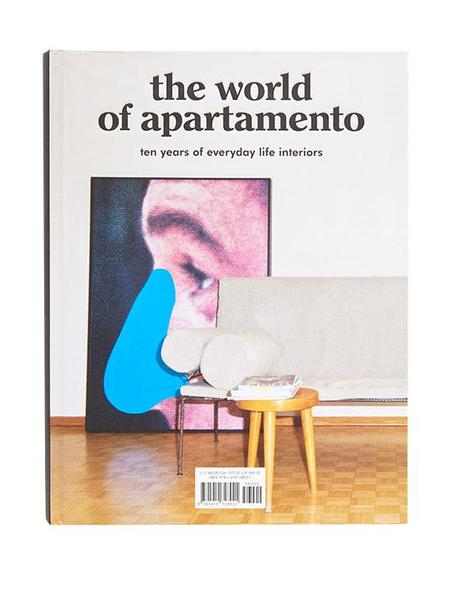 Abrams The World Of Apartamento: Ten Years Of Everyday Life Interiors