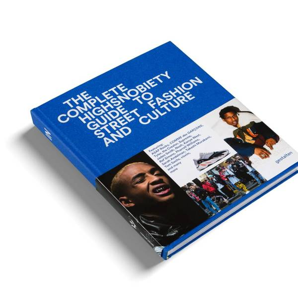 Gestalten The Incomplete: Highsnobiety Guide to Street Fashion and Culture Book