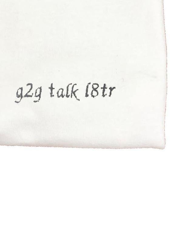 House of 950 g2g talk l8tr tee shirt