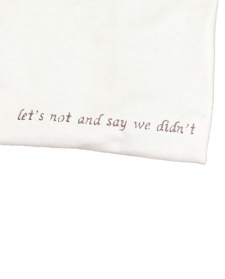 Unisex House of 950 let's not and say we didn't tee shirt