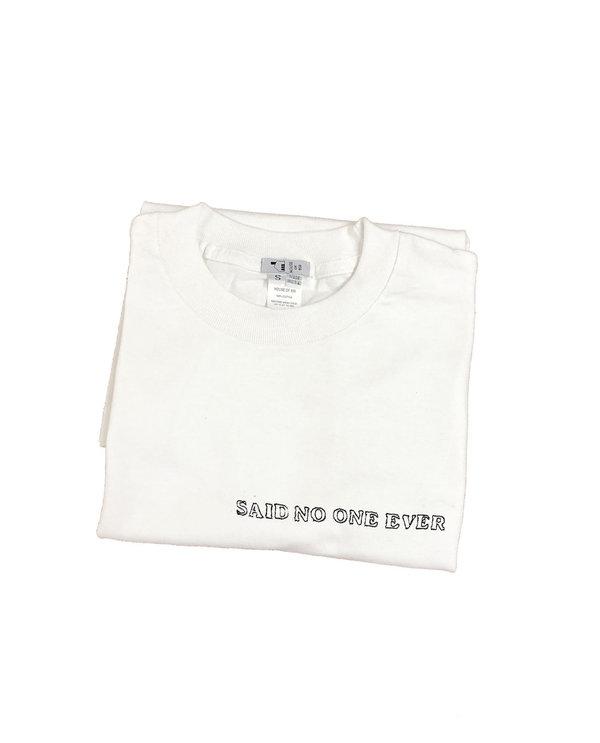 Unisex House of 950 said no one ever tee shirt