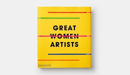 Phaidon Great Women Artists Book