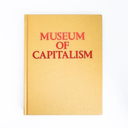 """Inventory Press """"Museum of Capitalism"""" Book"""