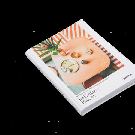 "Gestalten ""Delicious Places: New Food Culture, Restaurants and Interiors"" by Gestalten Book"