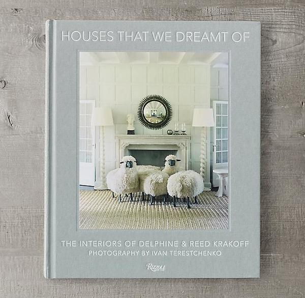 "Rizzoli New York ""Houses That We Dreamt Of"" Book"