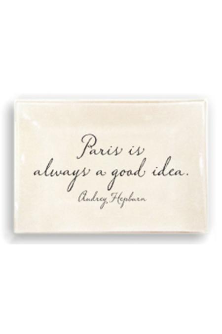 """Ben's Garden Decoupage Collection """"Paris is always a good idea."""" Tray"""