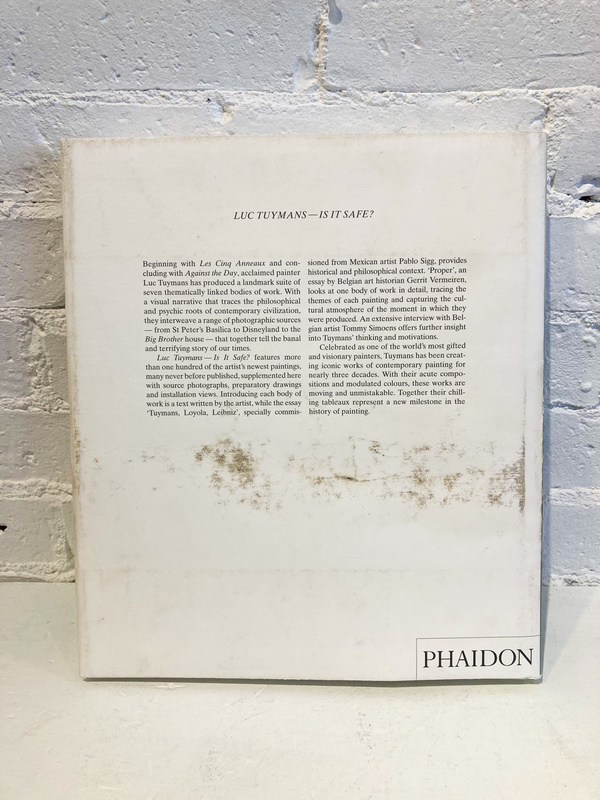 "Phaidon ""Luc Tuymans: Is it Safe?"" Book"