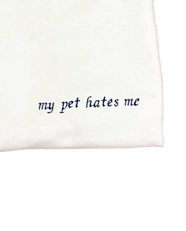 unisex house of 950 my pet hates me embroidery tee shirt